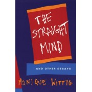 The Straight Mind and Other Essays by Monique Wittig