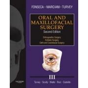 Oral and Maxillofacial Surgery: v. 3 by Raymond J. Fonseca