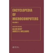 Encyclopedia of Microcomputers: Access Methods to Assembly Language and Assemblers Volume 1 by Allen Kent