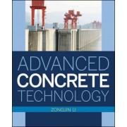 Advanced Concrete Technology by Zongjin Li