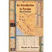 Introduction to Persian by W. M. Thackston