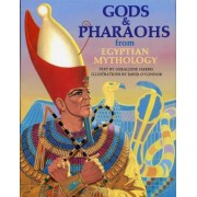 Gods and Pharaohs by David O'Connor