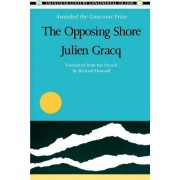 The Opposing Shore by Julien Gracq