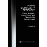 Taking Complexity Seriously by Emery Roe