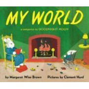 My World by Margaret Wise Brown