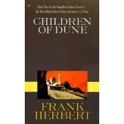 Children of Dune: Dune Chronicles Bk. 3 by Frank Herbert