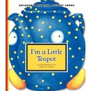 I'm a Little Teapot by Moira Kemp