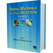 Dental Materials and Their Selection by William Joseph O'Brien