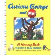 Curious George and Me! by Editors Of Houghton Mifflin Company
