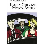 Pearls, Girls and Monty Bodkin by P G Wodehouse