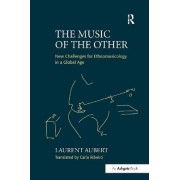The Music of the Other by Laurent Aubert