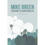 Choosing to Learn from Life by Mike Breen