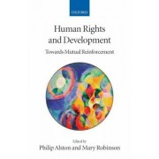 Human Rights and Development by Philip Alston