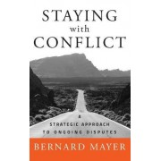 Staying with Conflict by Bernard Mayer