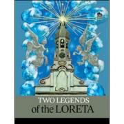 Two Legends of Loreta(Daniela Tinková; Ivana Pecháčková)