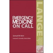 Emergency Medicine On Call by Samuel M. Keim