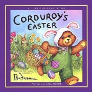Corduroy's Easter Lift the Fla by Lydia Freeman