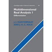 Multidimensional Real Analysis: Differentiation v.1 by J. J. Duistermaat