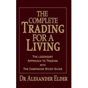 Complete Trading for a Living by Elder