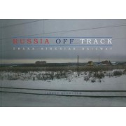 Russia Off Track by Jarret Schecter