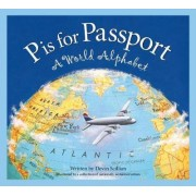 P Is for Passport by Devin Scillian