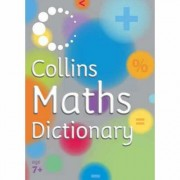 Collins Primary Dictionaries: Collins Maths Dictionary by Kay Gardner