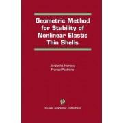 Geometric Method for Stability of Non-Linear Elastic Thin Shells by Jordanka Ivanova