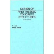 Design of Prestressed Concrete Structures by T. Y. Lin