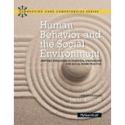 Human Behavior and the Social Environment by Joe M. Schriver