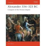 Alexander, 334-323 BC by John Warry