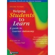 Helping Students Learn: A Guide to Learner Autonomy by Ricky Lowes