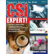 CSI Expert!: Forensic Science for Kids: Grades 5-8, Paperback