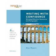 Writing with Confidence: VangoBooks by Alan Meyers