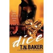 Dice by T N Baker
