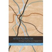 After Pluralism by Courtney Bender