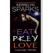 Eat Prey Love by Kerrelyn Sparks