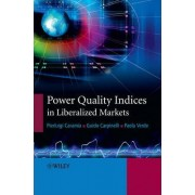 Power Quality Indices in Liberalized Markets by Guido Carpinelli