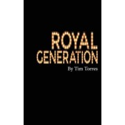 Royal Generation: Preach the Cross & Lead Them to the Crown