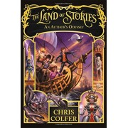 The Land of Stories: An Authors Odyssey(Chris Colfer)