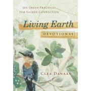 Living Earth Devotional by Clea Danaan