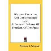 Obscene Literature and Constitutional Law by Theodore S Schroeder