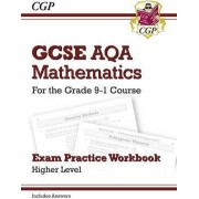 New GCSE Maths AQA Exam Practice Workbook: Higher - For the Grade 9-1 Course (Includes Answers) by CGP Books