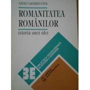 Romanitatea Romanilor Istoria Unei Idei - Adolf Armbruster
