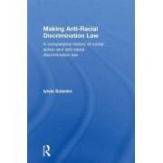 Making Anti-Racial Discrimination Law by Iyiola Solanke