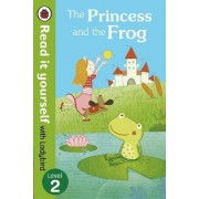 The Princess and the Frog - Read it Yourself with Ladybird by Ladybird