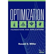 Optimization: Foundations and Applications by H. Ronald Miller