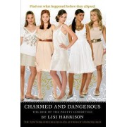The Clique: Charmed and Dangerous by Lisi Harrison
