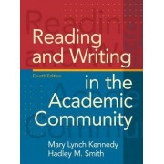 Reading and Writing in the Academic Community by Mary Lynch Kennedy