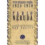 Five Decades by Pablo Neruda