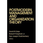 Postmodern Management and Organization Theory by David M. Boje